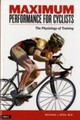 Maximum Performance For Cyclists - Ross, Michael - ISBN: 9781931382625