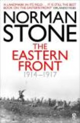 Eastern Front 1914-1917 - Stone, Norman - ISBN: 9780140267259
