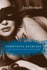 Something Reckless - Michaels, Jess - ISBN: 9780061283970