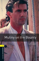 Oxford Bookworms Library: Level 1:: Mutiny On The Bounty - Vicary, Tim - ISBN: 9780194789110