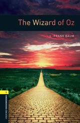 Oxford Bookworms Library: Level 1:: The Wizard Of Oz - Border, Rosemary; Baum, L. Frank - ISBN: 9780194789264
