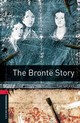 Oxford Bookworms Library: Level 3:: The Bronte Story - Vicary, Tim - ISBN: 9780194791090