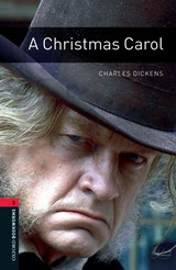 Oxford Bookworms Library: Level 3:: A Christmas Carol - West, Clare; Dickens, Charles - ISBN: 9780194791137