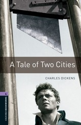 Oxford Bookworms Library: Level 4:: A Tale Of Two Cities - Mowat, Ralph; Dickens, Charles - ISBN: 9780194791878