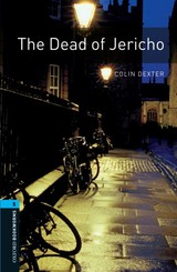 Oxford Bookworms Library: Level 5:: The Dead Of Jericho - Dexter, Colin - ISBN: 9780194792202