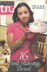 16 Isn't Always Sweet - Carter, Cassandra - ISBN: 9780373830978