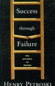 Success Through Failure - Petroski, Henry - ISBN: 9780691136424