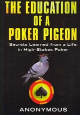 Education Of A Poker Pigeon - Anonymous - ISBN: 9780818407192