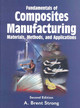 Fundamentals Of Composites Manufacturing - Strong, A.brent - ISBN: 9780872638549