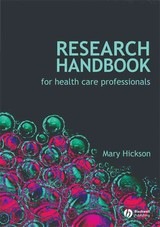 Research Handbook For Health Care Professionals - Hickson, Mary - ISBN: 9781405177375