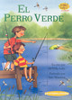 El Perro Verde / The Green Dog - Luke, Melinda/ Manning, Jane (ILT)/ Ramirez, Alma B. (ADP) - ISBN: 9781575652641