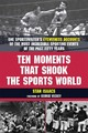 Ten Moments That Shook The Sports World - Denny, Isabel - ISBN: 9781602396289