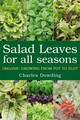 Salad Leaves For All Seasons - Dowding, Charles - ISBN: 9781900322201