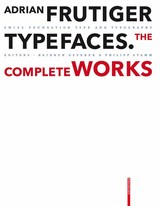 Adrian Frutiger - Typefaces - Swiss Foundation Type and Typography (EDT) - ISBN: 9783764385811