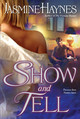 Show And Tell - Haynes, Jasmine - ISBN: 9780425221587