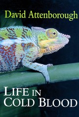 Life In Cold Blood - Attenborough, David - ISBN: 9780691137186