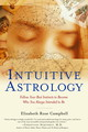 Intuitive Astrology - Campbell, Elizabeth Rose - ISBN: 9780345437105