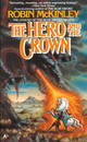 The Hero And The Crown - Mckinley, Robin - ISBN: 9780441328093