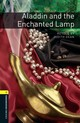 Oxford Bookworms Library: Level 1:: Aladdin And The Enchanted Lamp - Dean, Judith/ Sperling, Thomas (ILT) - ISBN: 9780194789011