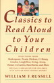 Classics To Read Aloud To Your Children - Russell, William F. - ISBN: 9780517587157