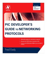 Pic Developer S Guide To Networking Protocols - Eady, Fred - ISBN: 9780750687584