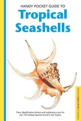Handy Pocket Guide To Tropical Seashells - Fiene-Severns, Pauline/ Severns, Mike/ Dyerly, Ruth - ISBN: 9780794601935