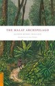The Malay Archipelago - Wallace, Alfred Russel/ Whitten, Tony (INT) - ISBN: 9780794605636