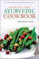 The Quick & Easy Ayurvedic Cookbook - Smith, Eileen Keavy - ISBN: 9780804839068