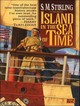 Island In The Sea Of Time - Stirling, S. M./ McLaren, Todd (NRT) - ISBN: 9781400136797