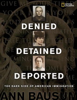 Denied, Detained, Deported - Bausum, Ann - ISBN: 9781426303326