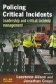 Policing Critical Incidents - Alison, Laurence (EDT)/ Crego, Jonathan (EDT) - ISBN: 9781843922797