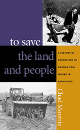 To Save The Land And People - Montrie, Chad - ISBN: 9780807854358