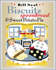 Biscuits, Spoonbread, And Sweet Potato Pie - Neal, Bill - ISBN: 9780807854747