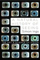 A Natural History Of Seeing - Ings, Simon - ISBN: 9780393067194