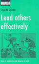 Lead Others Effectively - ISBN: 9780713688566