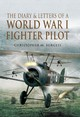 Diary And Letters Of A World War I Fighter Pilot - Burgess, Christopher M. - ISBN: 9781844157419