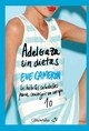 Adelgaza Sin Dietas/ Lose Weight And Stay Slim - Cameron, Eve - ISBN: 9788497635240