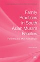Family Practices In South Asian Muslim Families - Becher, H. - ISBN: 9780230549272