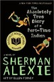 Absolutely True Diary Of A Part-time Indian - Alexie, Sherman - ISBN: 9780316013697
