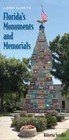 Brief Guide To Florida's Monuments And Memorials - Sandler, Roberta - ISBN: 9780813032580
