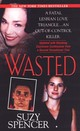 Wasted - Spencer, Suzy - ISBN: 9780786020089