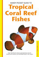 Handy Pocket Guide To Tropical Coral Reef Fishes - Allen, Gerald R. - ISBN: 9780794601867