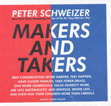 Makers And Takers - Schweizer, Peter/ Heller, Johnny (NRT) - ISBN: 9781400137480