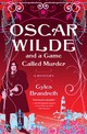 Oscar Wilde And A Game Called Murder - Brandreth, Gyles - ISBN: 9781416534846