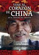 Viaje Al Corazon De China, En El Vientre Del Dragon/ A Journey To The Heart Of China, In The Belly Of The Dragon - Cobo, Vicenta/ Villarubia, Pablo (FRW) - ISBN: 9788497634502