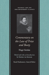 Commentary On The Law Of Prize And Booty, With Associated Documents - Grotius, Hugo - ISBN: 9780865974753