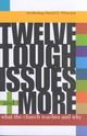 Twelve Tough Issues And More - Pilarczyk, Daniel E. - ISBN: 9780867164619