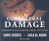 Collateral Damage - Hedges, Chris/ Al-arian, Laila/ James, Lloyd (NRT) - ISBN: 9781400106660
