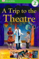 A Trip to the Theatre - Lock, Deborah - ISBN: 9781405329200