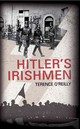 Hitler's Irishmen: The Irish Waffen-ss Men - Terence O'reilly - ISBN: 9781856355896